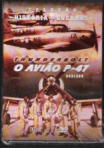 Thunderbolt - O Avião P-47  - Poster / Capa / Cartaz - Oficial 2