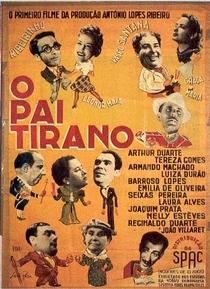 O Pai Tirano - Poster / Capa / Cartaz - Oficial 1