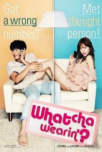 Whatcha Wearin'? - Poster / Capa / Cartaz - Oficial 1