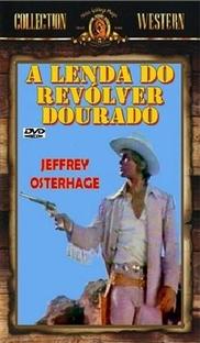 A Lenda do Revolver Dourado - Poster / Capa / Cartaz - Oficial 2