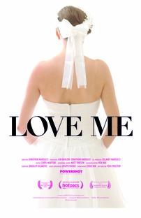 Love Me - Poster / Capa / Cartaz - Oficial 1