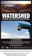 Watershed: Exploring a New Water Ethic for the New West (Watershed: Exploring a New Water Ethic for the New West)
