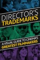 Director's Trademarks (Director's Trademarks)