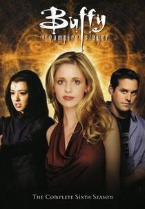 Buffy, a Caça-Vampiros (6ª Temporada) - Poster / Capa / Cartaz - Oficial 1
