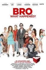 Bro, What Happened?  - Poster / Capa / Cartaz - Oficial 1