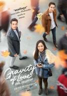 Gravity of Love (Ruk Tae Pae Raeng Deung Doot)