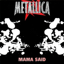 "Metallica - ""Mama Said"" - Poster / Capa / Cartaz - Oficial 1"