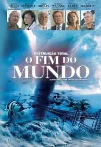 Destruição Total: O Fim Do Mundo - Poster / Capa / Cartaz - Oficial 3