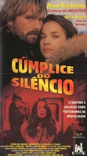 Cúmplice do Silêncio - Poster / Capa / Cartaz - Oficial 1