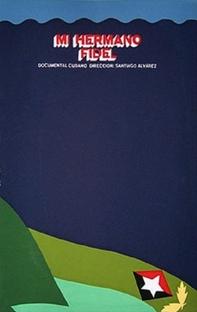 Meu irmão Fidel - Poster / Capa / Cartaz - Oficial 1