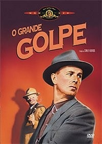 O Grande Golpe - Poster / Capa / Cartaz - Oficial 3