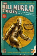 The Bill Murray Stories: Life Lessons Learned from a Mythical Man (The Bill Murray Stories: Life Lessons Learned from a Mythical Man)