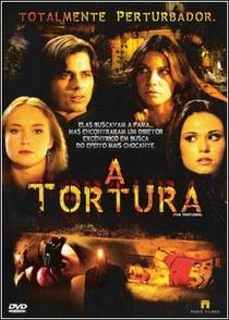 A Tortura - Poster / Capa / Cartaz - Oficial 3