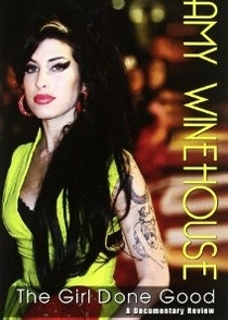 Amy Winehouse: The Girl Done Good - Poster / Capa / Cartaz - Oficial 1