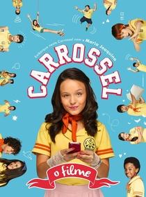 Carrossel - O Filme - Poster / Capa / Cartaz - Oficial 11
