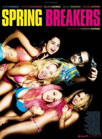 Spring Breakers: Garotas Perigosas - Poster / Capa / Cartaz - Oficial 6