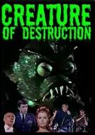 Criada Para Destruir (Creature of Destruction)