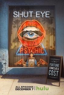 Shut Eye (1ª Temporada) - Poster / Capa / Cartaz - Oficial 1