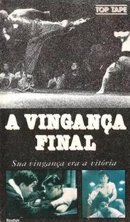 A Vingança Final - Poster / Capa / Cartaz - Oficial 2