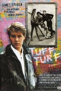 Tuff Turf: O Rebelde - Poster / Capa / Cartaz - Oficial 1