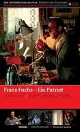 Franz Fuchs - Ein Patriot (Franz Fuchs - Ein Patriot)