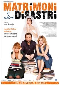 Matrimoni e altri disastri - Poster / Capa / Cartaz - Oficial 1