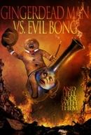 Biscoito Assassino Vs. Evil Bong (Gingerdead Man Vs. Evil Bong)