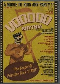 Voodoo Rhythm – O gospel do Rock 'n' Roll primitivo - Poster / Capa / Cartaz - Oficial 1