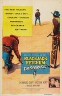 O Pistoleiro Negro (Blackjack Ketchum, Desperado)