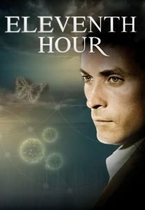 Eleventh Hour: O Último Recurso - Poster / Capa / Cartaz - Oficial 3