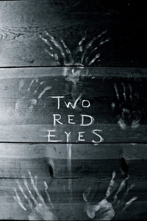 Two Red Eyes - Poster / Capa / Cartaz - Oficial 2