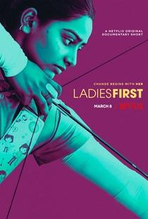 Ladies First: Na Mira do Futuro - Poster / Capa / Cartaz - Oficial 4