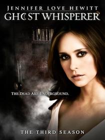Ghost Whisperer (3ª Temporada) - Poster / Capa / Cartaz - Oficial 3