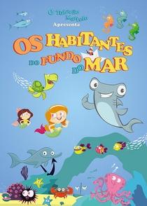 Tubarão Martelo e os Habitantes do Fundo do Mar - Poster / Capa / Cartaz - Oficial 1