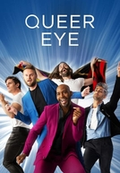 Queer Eye: Mais Que um Makeover (3ª Temporada)