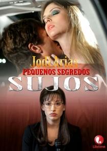 Jodi Arias - Pequenos Segredos Sujos - Poster / Capa / Cartaz - Oficial 2