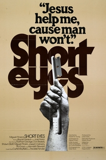 Short Eyes - Poster / Capa / Cartaz - Oficial 2
