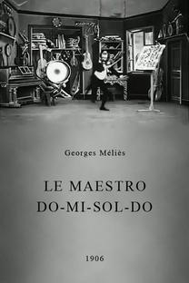 Le Maestro Do-Mi-Sol-Do - Poster / Capa / Cartaz - Oficial 1