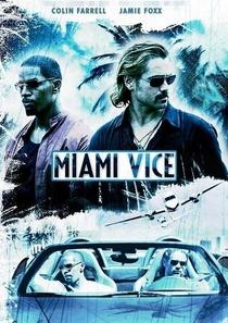 Miami Vice - Poster / Capa / Cartaz - Oficial 3