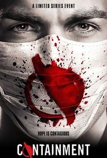 Containment (1° Temporada) - Poster / Capa / Cartaz - Oficial 2
