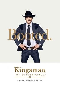 Kingsman: O Círculo Dourado - Poster / Capa / Cartaz - Oficial 14
