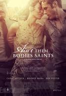 Amor Fora da Lei (Ain't Them Bodies Saints)