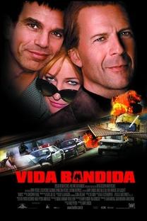 Vida Bandida - Poster / Capa / Cartaz - Oficial 2