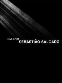 Revelando Sebastião Salgado - Poster / Capa / Cartaz - Oficial 2