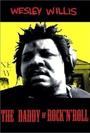 Wesley Willis: The Daddy of Rock 'n' Roll - Poster / Capa / Cartaz - Oficial 1