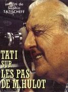 TATI: Seguindo os Passos do Sr. Hulot (TATI: Sur les pas de Monsieur Hulot)