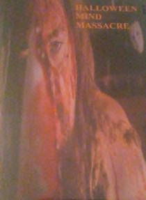 Halloween Mind Massacre - Poster / Capa / Cartaz - Oficial 1