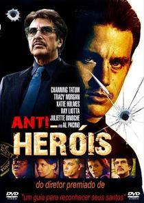 Anti-Heróis - Poster / Capa / Cartaz - Oficial 4