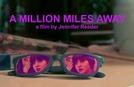 A Quilômetros de Distância (A Million Miles Away)