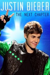 Justin Bieber: The Next Chapter - Poster / Capa / Cartaz - Oficial 1